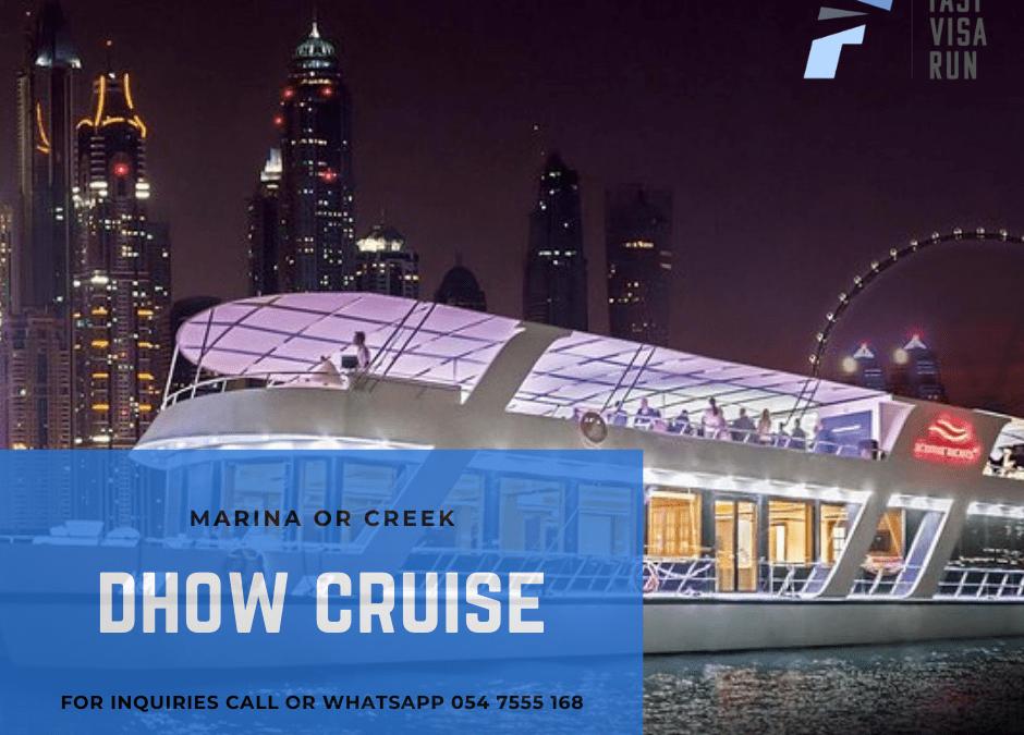 Dhow Cruise Marina/ Dubai Creek